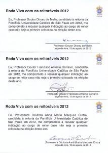 Imagem escaneada juntando os três termos assinados por cada um dos candidatos à reitoria da PUC-SP em 2012 onde se comprometem a recusar a nomeação ao cargo se não forem o primeiro colocado